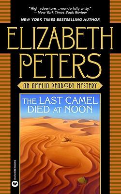 The Last Camel Died at Noon, Peters, Elizabeth