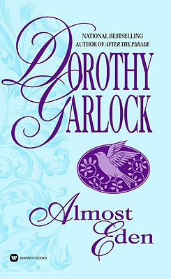Almost Eden, Dorothy Garlock