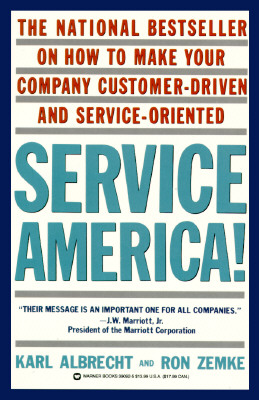 Image for Service America!: Doing Business in the New Economy