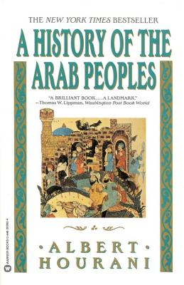 History of the Arab Peoples, Albert Hourani