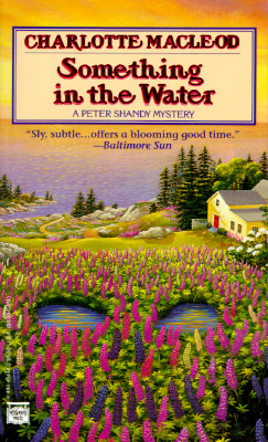Something in the Water (Peter Shandy Mysteries), Charlotte MacLeod
