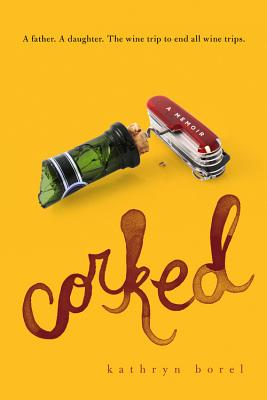Corked, Borel, Kathryn