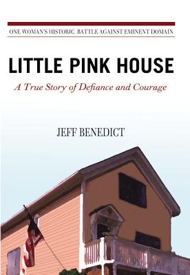 Image for Little Pink House: A True Story of Defiance and Courage