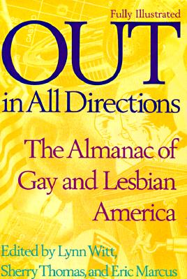Image for Out in All Directions : The Almanac of Gay and Lesbian America