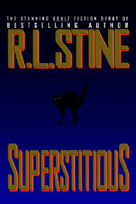 Superstitious, R. L. Stine