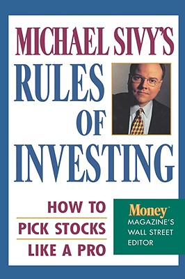Image for Michael Sivy's Rules of Investing