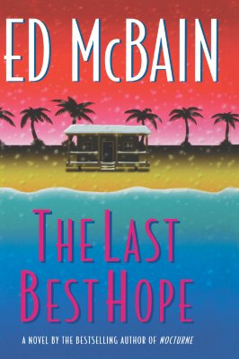 The Last Best Hope (Matthew Hope Mysteries), McBain, Ed