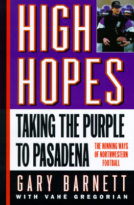Image for High Hopes: Taking the Purple to Pasadena