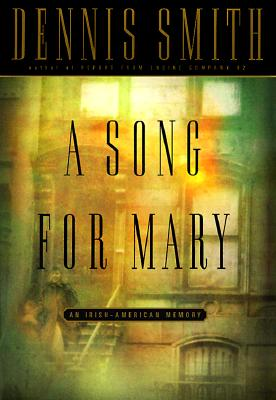 Image for A Song for Mary: An Irish-American Memory