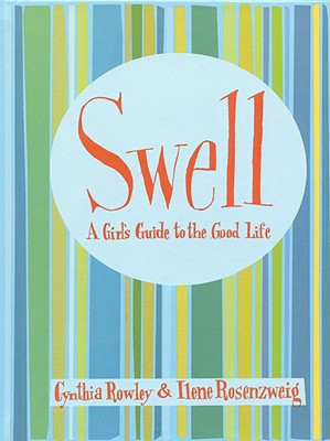 Image for Swell: A Girl's Guide to the Good Life