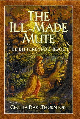Image for The Ill-Made Mute (The Bitterbynde, Book 1)