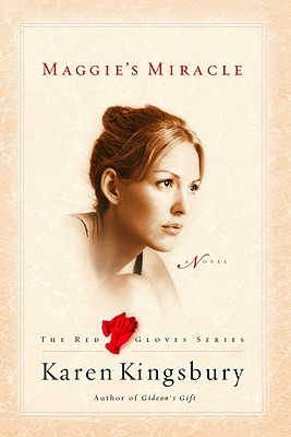 Image for Maggie's Miracle (The Red Gloves Collection #2)