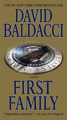 "First Family (King & Maxwell), ""Baldacci, David"""