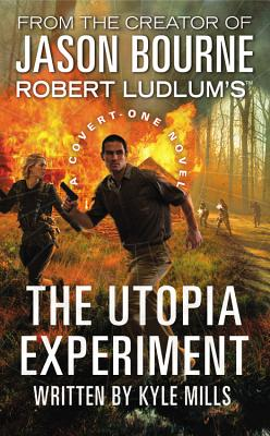 Image for Robert Ludlum's (TM) The Utopia Experiment (A Covert-One novel)