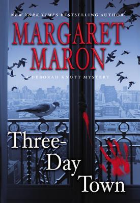 Three-Day Town, Margaret Maron