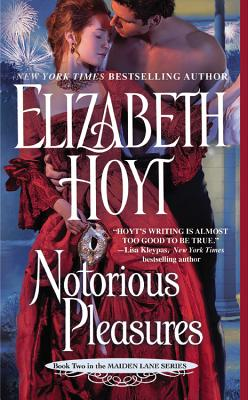 Notorious Pleasures (Maiden Lane), Elizabeth Hoyt