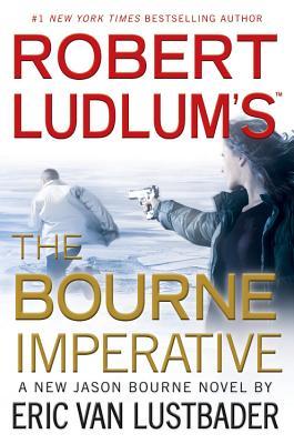 Robert Ludlum's (TM) The Bourne Imperative (A Jason Bourne novel), Eric Van Lustbader