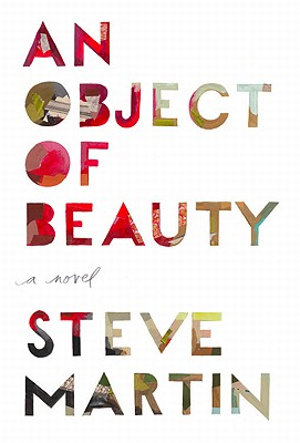Image for An Object of Beauty  **SIGNED 1st Edition /1st Printing**