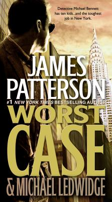 Worst Case, Patterson, James & Michael Ledwidge