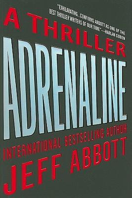 Adrenaline (Sam Capra), Jeff Abbott