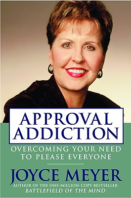 Image for APPROVAL ADDICTION : OVERCOMING YOUR NEE