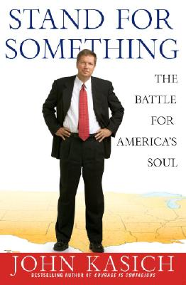 Image for Stand for Something : The Battle for Americas Soul