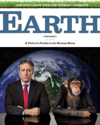 Image for Earth (The Book): A Visitor Guide to the Human Race