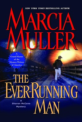Image for The Ever-Running Man (Sharon McCone Mysteries)