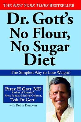 Image for DR GOTT'S NO FLOUR, NO SUGAR DIET