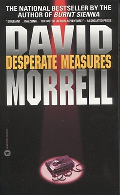 Desperate Measures, DAVID MORRELL