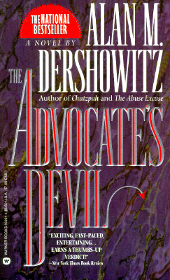 The Advocate's Devil, Dershowitz, Alan M.