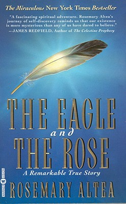 Image for The Eagle and the Rose: A Remarkable True Story