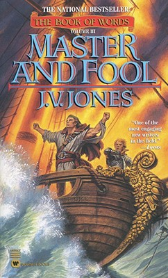 Master and Fool (The Book of Words, Book 3), J. V. JONES