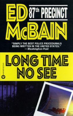 Long Time No See, McBain, Ed