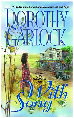With Song, DOROTHY GARLOCK