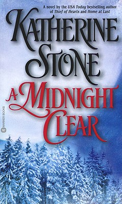 A Midnight Clear, KATHERINE STONE
