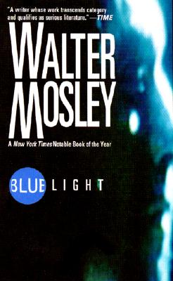 Blue Light, Mosley, Walter