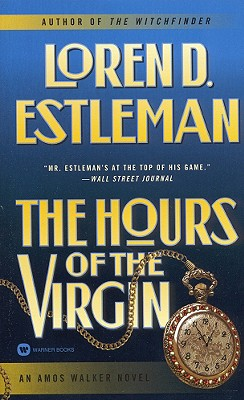 "Image for ""The Hours of the Virgin (Estleman, Loren D. Amos Walker Novels.)"""