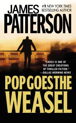 Image for Pop Goes The Weasel (Bk 5 Alex Cross Series)