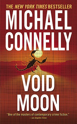 Void Moon, MICHAEL CONNELLY
