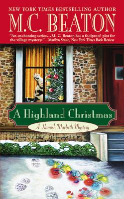A Highland Christmas (Hamish Macbeth Mysteries, No. 16), M. C. Beaton
