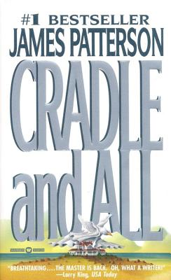Cradle and All, JAMES PATTERSON