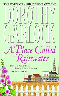 A Place Called Rainwater, DOROTHY GARLOCK
