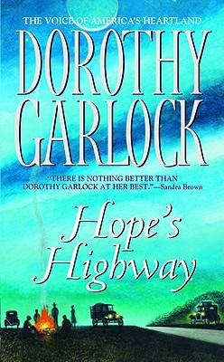 Hope's Highway, DOROTHY GARLOCK
