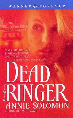 Dead Ringer, Annie Solomon