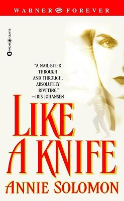 Like a Knife, ANNIE SOLOMON