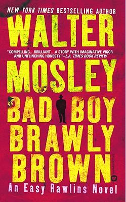 Bad Boy Brawly Brown, Mosley, Walter