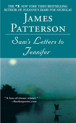 Sam's Letters to Jennifer, JAMES PATTERSON