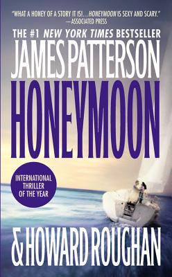 Honeymoon, James Patterson, Howard Roughan