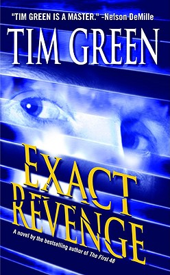 Exact Revenge, TIM GREEN